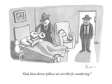 """God, these throw-pillows are terrible for smothering."" - New Yorker Cartoon Premium Giclee Print by Zachary Kanin"