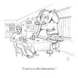 """I want to see other hallucinations."" - New Yorker Cartoon Premium Giclee Print by Paul Noth"