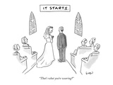 "It Starts.-""That's what you're wearing"" - New Yorker Cartoon Premium Giclee Print by Robert Leighton"