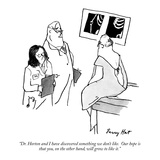 """Dr. Horton and I have discovered something we don't like.  Our hope is th…"" - New Yorker Cartoon Premium Giclee Print by Larry Hat"