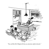 """You will like Mr. Woofard. He has an attention-deficit disorder."" - New Yorker Cartoon Premium Giclee Print by George Booth"