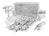 Cars blocked off by enormous road sign apologizing for itself. - New Yorker Cartoon Premium Giclee Print by Robert Leighton