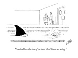 """You should see the size of the shark the Chinese are using."" - New Yorker Cartoon Premium Giclee Print by Glen Le Lievre"