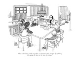 """I've called the family together to announce that, because of inflation, I…"" - New Yorker Cartoon Premium Giclee Print by Joseph Farris"
