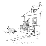 """Harrington challenges himself every day."" - New Yorker Cartoon Premium Giclee Print by George Booth"