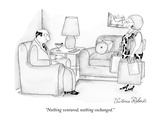 """Nothing ventured, nothing exchanged."" - New Yorker Cartoon Premium Giclee Print by Victoria Roberts"