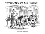 "Hippocrates Off The Record-""First, treat no lawyers."" - New Yorker Cartoon Premium Giclee Print by Lee Lorenz"