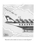 """Remember when it didn't cost extra to sit inside the plane"" - New Yorker Cartoon Premium Giclee Print by Gahan Wilson"