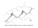 """Did you think the ladder of success would be straight up"" - Cartoon Regular Giclee Print by Joseph Farris"