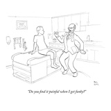 """Do you find it painful when I get funky"" - New Yorker Cartoon Premium Giclee Print by Paul Noth"