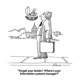 """Forget your leader!  Where's your information systems manager"" - Cartoon Regular Giclee Print by J.P. Rini"