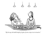 """By the way, the health benefits of a glass of wine a day are not retroact…"" - New Yorker Cartoon Premium Giclee Print by Martha Gradisher"