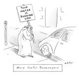 "A doom sayer holds a sign ""Your meter is running low"" near a parked car. - New Yorker Cartoon Premium Giclee Print by Kim Warp"