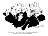"""I've learned a lot in sixty-three years, But, unfortunately, almost all o…"" - New Yorker Cartoon Premium Giclee Print by William Hamilton"