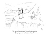"""You can tell us the sound of one hand clapping here, or you can tell us d…"" - New Yorker Cartoon Premium Giclee Print by Paul Noth"