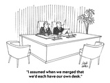 """I assumed when we merged that we'd each have our own desk."" - Cartoon Regular Giclee Print by Joseph Farris"