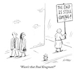 """Wasn't that Paul Krugman"" - New Yorker Cartoon Premium Giclee Print by David Sipress"