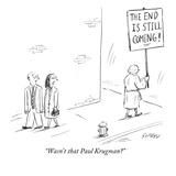 """Wasn't that Paul Krugman"" - New Yorker Cartoon Premium Giclee Print by David Sipress"