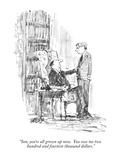 """Son, you're all grown up now.  You owe me two hundred and fourteen thousa…"" - New Yorker Cartoon Premium Giclee Print by Robert Weber"