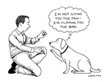 """I'M NOT GIVING YOU THE PAW — I'M FLIPPING YOU THE BIRD."" - New Yorker Cartoon Premium Giclee Print by Alex Gregory"