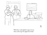 """With these credit default swaps, I never know whose legs I'm supposed to …"" - New Yorker Cartoon Premium Giclee Print by Paul Noth"