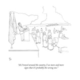 """As I travel around the country, I see more and more signs that it's proba…"" - New Yorker Cartoon Premium Giclee Print by Paul Noth"
