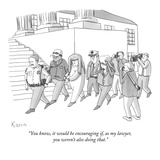 """You know, it would be encouraging if, as my lawyer, you weren't also doin…"" - New Yorker Cartoon Premium Giclee Print by Zachary Kanin"