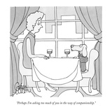 """Perhaps I'm asking too much of you in the way of companionship."" - New Yorker Cartoon Premium Giclee Print by Gahan Wilson"