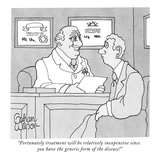 """Fortunately treatment will be relatively inexpensive since you have the g…"" - New Yorker Cartoon Premium Giclee Print by Gahan Wilson"