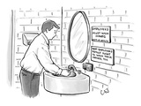 "Man washing his hands in restroom. Signs read: ""Employees must wash hands""…"" - New Yorker Cartoon Premium Giclee Print by Carolita Johnson"