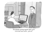 """Everybody's getting together after work to do some more work—you in"" - New Yorker Cartoon Premium Giclee Print by Peter C. Vey"
