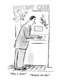 """Fifty is plenty.""-""Hundred and fifty."" - New Yorker Cartoon Premium Giclee Print by Bill Woodman"