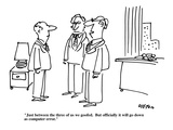 """""""Just between the three of us we goofed.  But officially it will go down a…"""" - New Yorker Cartoon Giclee Print by Dean Vietor"""