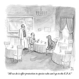 """All we do is offer protection to species who can't go to the E.P.A."" - New Yorker Cartoon Premium Giclee Print by Paul Noth"