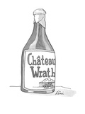 Wine bottle with label that reads; 'Château Wrath.' - Cartoon Regular Giclee Print by J.P. Rini