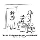 """I've hit the snooze alarm on my biological clock for the last time."" - Cartoon Regular Giclee Print by J.P. Rini"