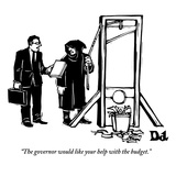 """The governor would like your help with the budget."" - New Yorker Cartoon Reproduction giclée Premium par Drew Dernavich"