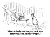 """Gee, nobody told me you took into account grade point averages."" - Cartoon Giclee Print by Mort Gerberg"