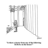 """""""Is there a doctor from any of the following H.M.O.s in the house"""" - Cartoon Regular Giclee Print by J.P. Rini"""