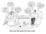 The Little Mermaid, Ten Years Later - New Yorker Cartoon Premium Giclee Print by Emily Flake