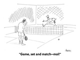 """Game, set and match—moi!"" - Cartoon Regular Giclee Print by Jack Ziegler"