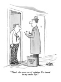 """That's the worst set of opinions I've heard in my entire life."" - New Yorker Cartoon Premium Giclee Print by Robert Weber"