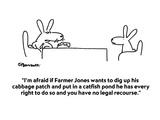 """I'm afraid if Farmer Jones wants to dig up his cabbage patch and put in a…"" - Cartoon Regular Giclee Print by Charles Barsotti"