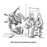 """Our head of document security."" - Cartoon Regular Giclee Print by J.P. Rini"