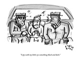 """I spy with my little eye something black and dark."" - New Yorker Cartoon Premium Giclee Print by Farley Katz"