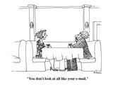 """You don't look at all like your e-mail."" - Cartoon Regular Giclee Print by J.P. Rini"