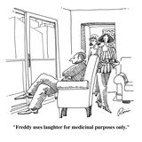 """Freddy uses laughter for medicinal purposes only."" - Cartoon Regular Giclee Print by J.P. Rini"