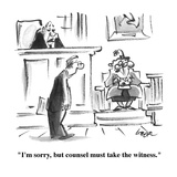 """I'm sorry, but counsel must take the witness."" - Cartoon Regular Giclee Print by Lee Lorenz"