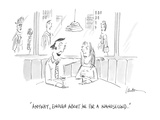 """Anyway, enough about me for a nanosecond . . ."" - Cartoon Regular Giclee Print by Mary Lawton"