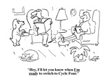 """""""Hey, I'll let you know when I'm ready to switch to Cycle Four."""" - Cartoon Regular Giclee Print by Arnie Levin"""